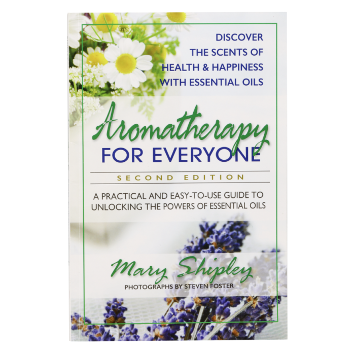 Aromatherapy for Everyone Paperback Book